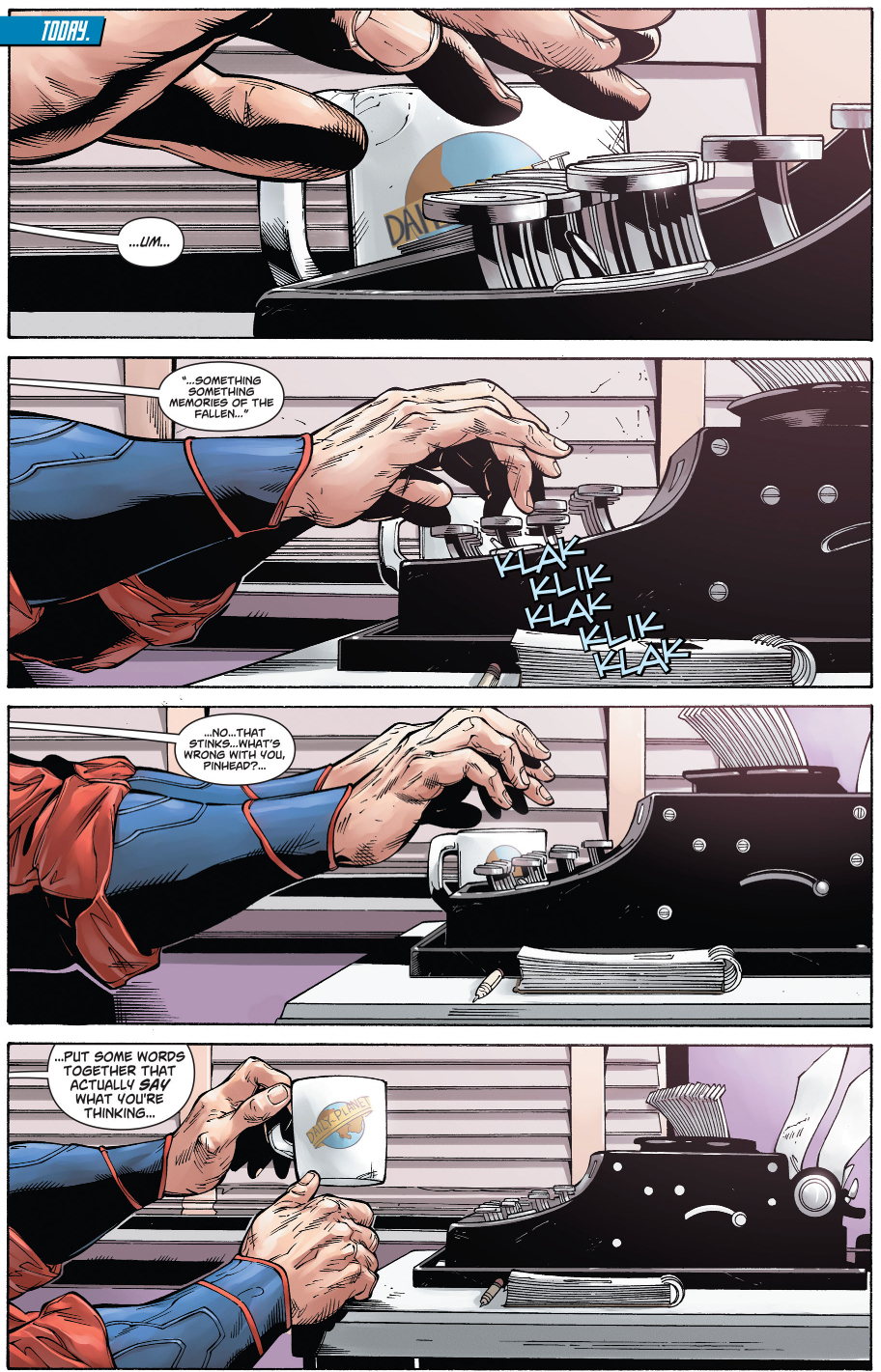 why superman uses a typewriter